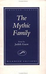 The Mythic Family: An Essay (Treasure Hunting Text)