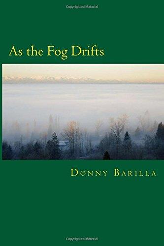 As the Fog Drifts