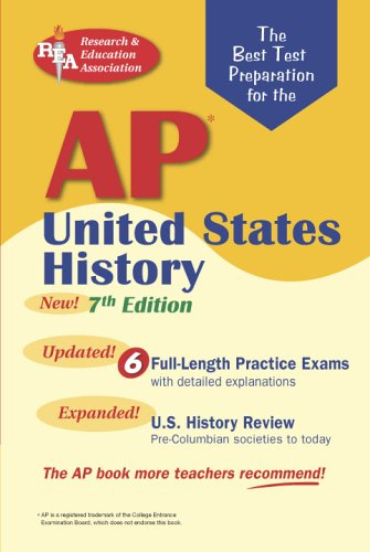 Ap United States History  Rea    The Best Test Prep For The Ap Exam  7Th Edition  Test Preps