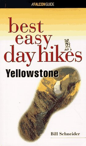 Best Easy Day Hikes Yellowstone (Best Easy Day Hikes Series)