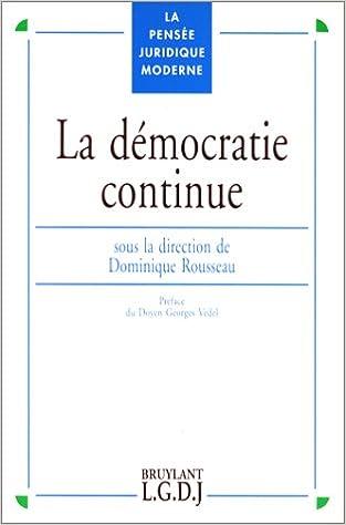 Télécharger en ligne LA DEMOCRATIE CONTINUE epub, pdf