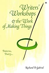 Writers Workshops and the Work of Making Things: Patterns