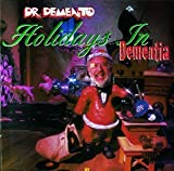 Holidays In Dementia by Demento (1995-08-08)