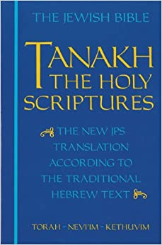 Book JPS TANAKH: The Holy Scriptures (blue): The New JPS Translation according to the Traditional Hebrew Text: The Jewish Bible