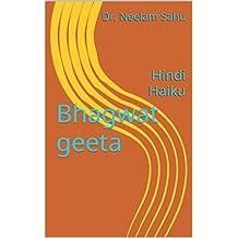 Bhagwat geeta : Hindi Haiku (Hindi Edition)