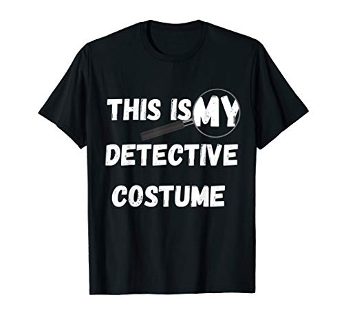 This Is My Detective Costume Secret Identity Spying T-Shirt]()