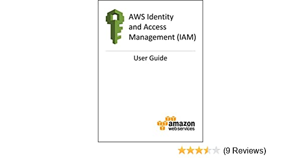 amazon com aws identity and access management iam user guide rh amazon com Online User Guide Quick Reference Guide