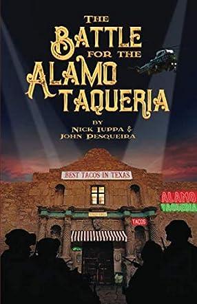 The Battle for the Alamo Taqueria