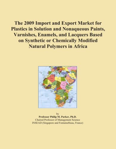 The 2009 Import and Export Market for Plastics in Solution and Nonaqueous Paints, Varnishes, Enamels, and Lacquers Based on Synthetic or Chemically Modified Natural Polymers in Africa