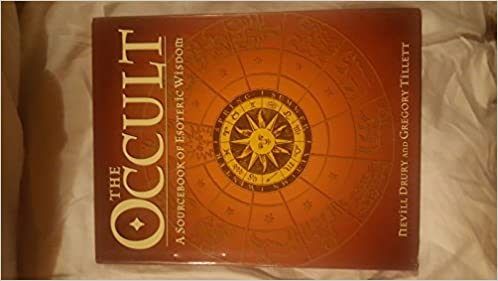 The Occult: A Sourcebook of Esoteric Wisdom: Nevill Drury