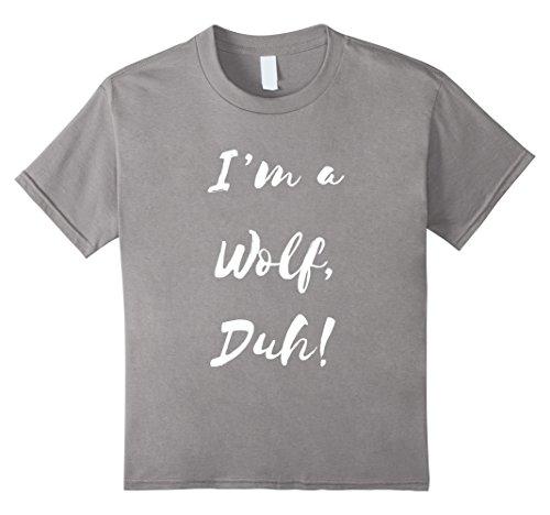 Kids Im a Wolf Duh Shirt Costume, Funny Easy Halloween Shirts 6 (Hilarious Halloween Costumes Diy)