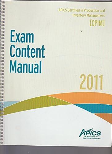 cpim exam content manual apics amazon com books rh amazon com apics cpim exam content manual (ecm) apics cpim exam content manual version 6.0