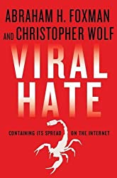 Viral Hate: Containing Its Spread on the Internet