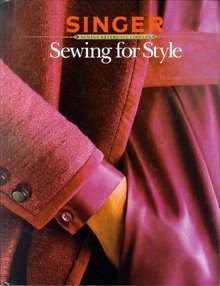 (Sewing for Style (Singer Sewing Reference Library))