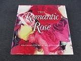 The Romantic Rose, Murray Alcosser, 0517147025