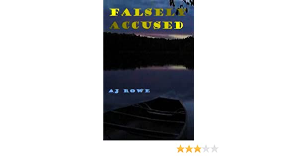 Amazon falsely accused ebook aj rowe kindle store fandeluxe Document