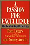 A Passion for Excellence: The Leadership Difference