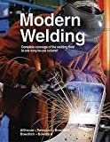 Modern Welding, Andrew Daniel Althouse and Carl Harold Turnquist, 0870061097