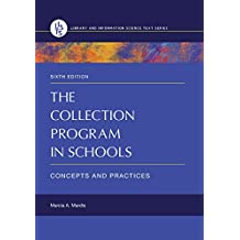 The Collection Program in Schools: Concepts and Practices, 6th Edition