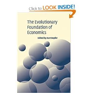 The Evolutionary Foundations of Economics Dopfer, Kurt published