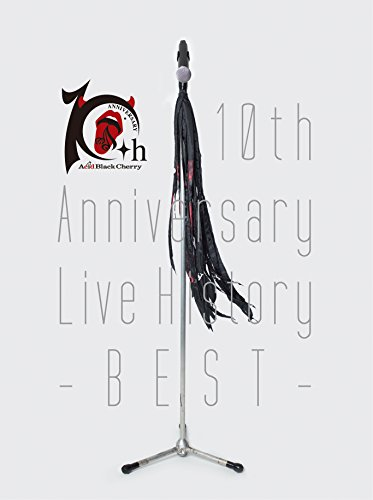 Acid Black Cherry / 10th Anniversary Live History-BEST-
