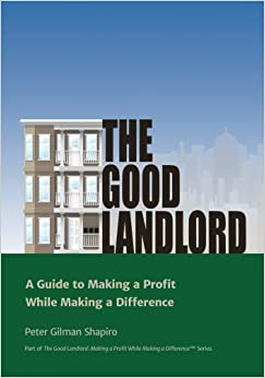 Book The Good Landlord: A Guide to Making a Profit While Making a Difference