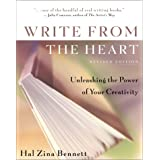 Write from the Heart: Unleashing the Power of Your Creativity