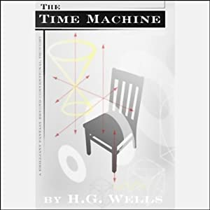 The Time Machine (Dramatized) Audiobook