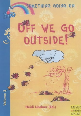 Off We Go Outside!: Enjoyable Physical Activities and Games for Children Between the Ages of 3 and 7 (Let's Move, Vol) PDF