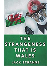 The Strangeness That Is Wales: Large Print Edition