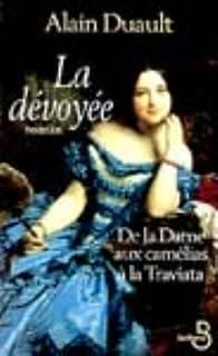 La dévoyée : le roman de la Traviata