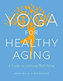 img - for Yoga for Healthy Aging: A Guide to Lifelong Well-Being book / textbook / text book