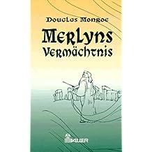 Merlyns Vermächtnis.