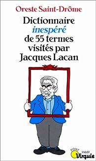 Dictionnaire inespéré de 55 termes visités par Jacques Lacan par Ali Magoudi