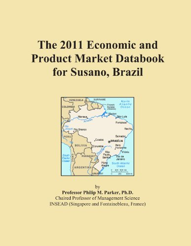 The 2011 Economic and Product Market Databook for Susano, Brazil
