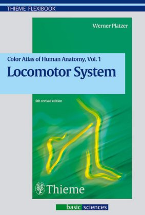 Colour Atlas and Textbook of Human Anatomy: Locomotor System v.1 (Thieme flexibooks) (Vol (0.1% Solution)