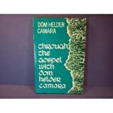 img - for Through the Gospel with Dom Helder Camara book / textbook / text book