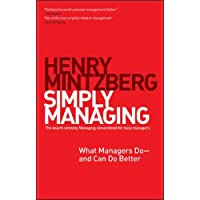 Simply Managing: What Managers Do--And Can Do Better