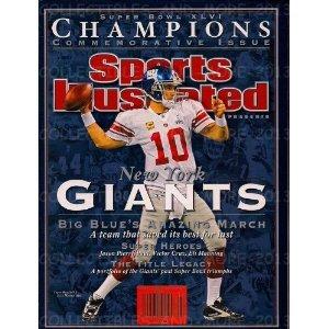 Sports Illustrated Commemorative Magazine 2011 New York Giants Super Bowl XLVI Champions Eli Manning ()