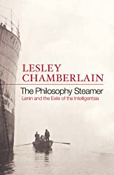 The Philosophy Steamer: Lenin and the Exile of the Intelligentsia