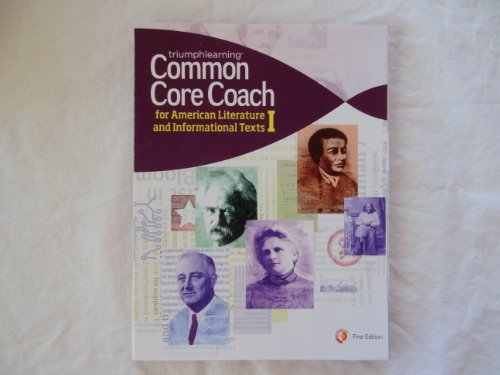 Common Core Coach for American Literature and Informational Texts I
