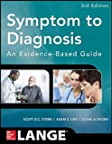 Symptom to Diagnosis An Evidence Based Guide, Third Edition (Lange Medical Books)