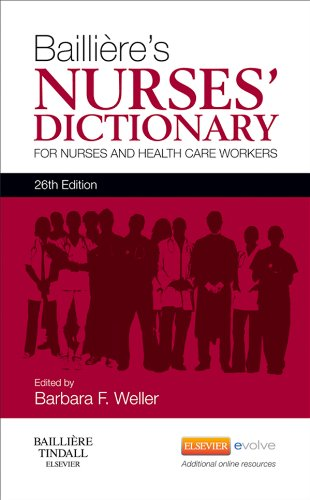 Download Bailliere's Nurses' Dictionary: for Nurses and Healthcare Workers Pdf
