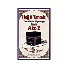 Hajj & Umrah: From A to Z