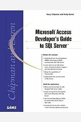Microsoft Access Developer's Guide to SQL Server Paperback