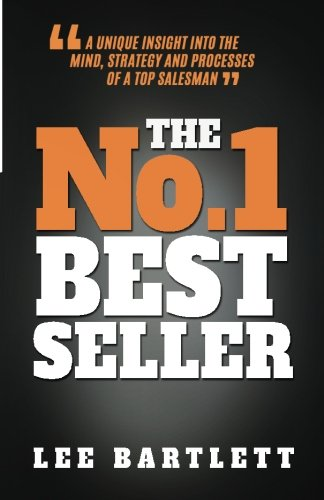 The No.1 Best Seller: A Unique Insight into the Mind, Strategy and Processes of a Top Salesman pdf