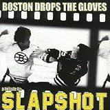 Boston Drops the Gloves: Tribute to Slapshot