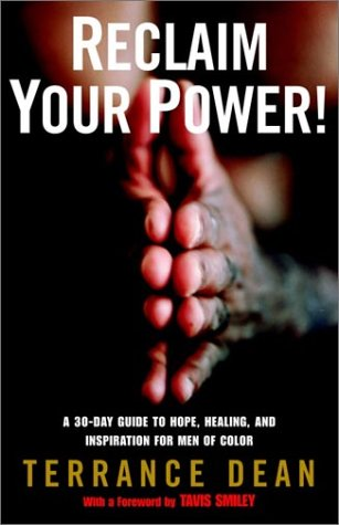 Search : Reclaim Your Power!: A 30-Day Guide to Hope, Healing, and Inspiration for Men of Color