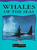 Whales of the Seas, Jason Cooper, 0865934533