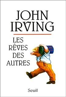 Les rêves des autres : nouvelles, Irving, John